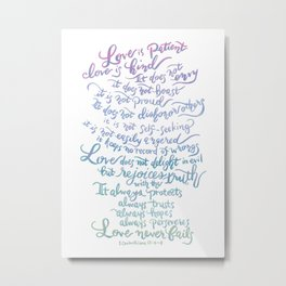 Love is patient, Love is Kind-1 Corinthians 13:4-8 Metal Print