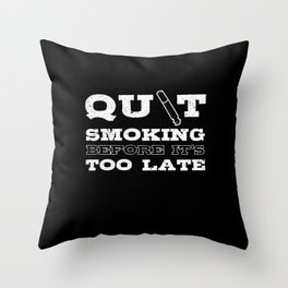 Smoke Free Proud Quit Smoking Stop Smoking Cigar Throw Pillow