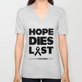 Hope Dies Last Black Print Unisex V-Neck