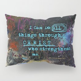 Phillipians 4:13 Bible Verse Scripture Abstract Art by Michel Keck Pillow Sham