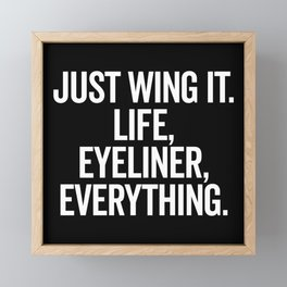 Just Wing It Funny Quote Framed Mini Art Print