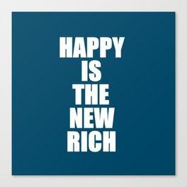 Happy Rich Canvas Print