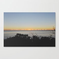 california sunrise come on and wake me up  Canvas Print