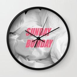 sunday bumday Wall Clock