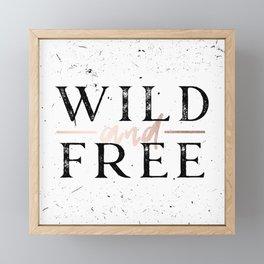 Wild and Free Rose Gold on White Framed Mini Art Print