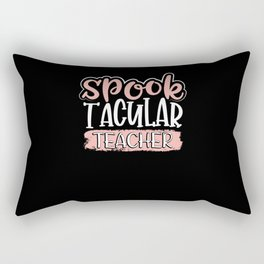 Spook teacher Rectangular Pillow