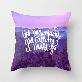 Mountains Are Calling Throw Pillow