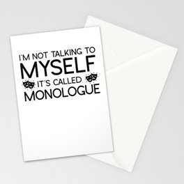 I'm Not Talking To Myself It's Called Monologue Stationery Cards
