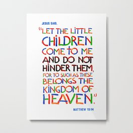 Let the little children come to me Metal Print