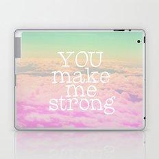 YOU MAKE ME STRONG Laptop & iPad Skin