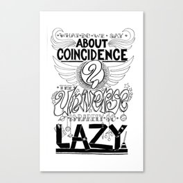 What do we say about coincidences? Canvas Print