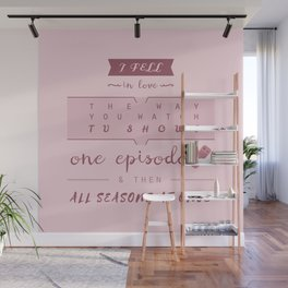 TFiOS misquote #1 (TV SHOWS) Wall Mural