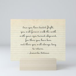 Once you have tasted flight Mini Art Print