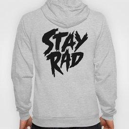 Stay Rad (on White) Hoody