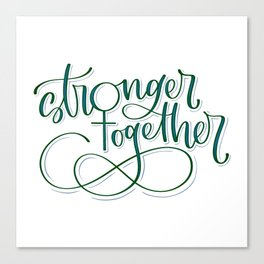 Stronger Together - Teal Canvas Print