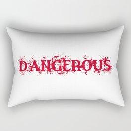 Dangerous Bloody Rectangular Pillow
