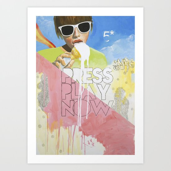Press Play Now Art Print