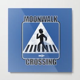 Moonwalk Crossing Metal Print