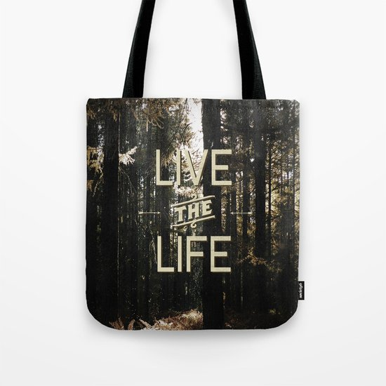 Live the Life Tote Bag
