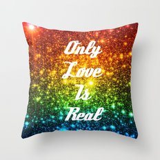 Only Love is Real  RAINBOW STARS Throw Pillow
