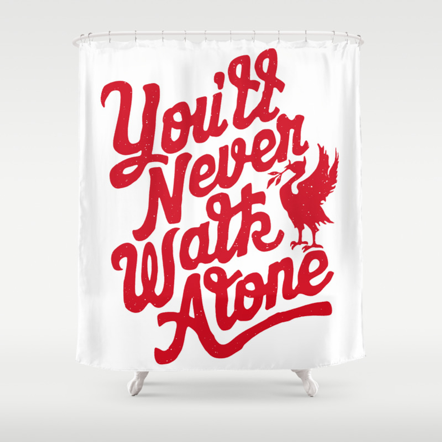 You Ll Never Walk Alone Red On White Shower Curtain