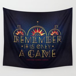 Only A Game Wall Tapestry