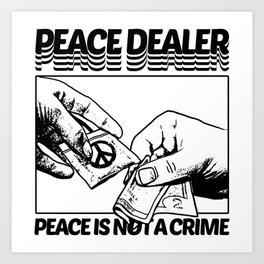 PEACE DEALER Art Print