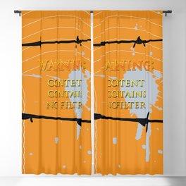 Warning: No Filter Blackout Curtain