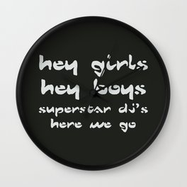 Superstar Djs, here we go, The Chemical Brothers song Wall Clock