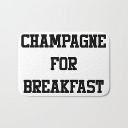 Champagne For Breakfast Bath Mat