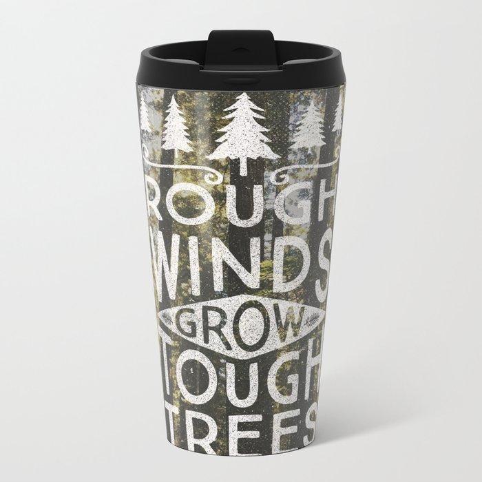 TOUGH TREES Metal Travel Mug
