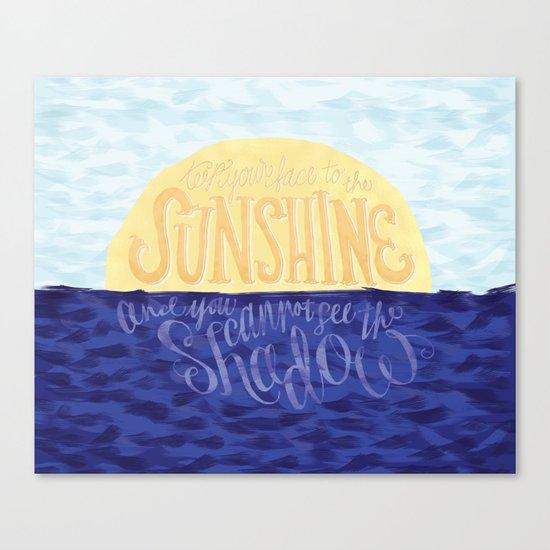 Face the Sunshine Canvas Print