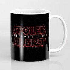 Spoiler Alert The Last J. Die Mug