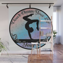 Gymnastics Beam Live your Dream on Rainbow Gradient Design Style 2 Wall Mural