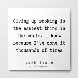 49     | Mark Twain Quotes | 190730 Metal Print