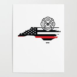 North Carolina Firefighter Shield Thin Red Line Flag Poster