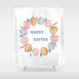 Happy Easter Wreath Colorful Eggs and Easter Flowers on White Shower Curtain