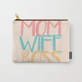Mom Wife Boss Carry-All Pouch