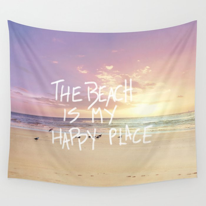 The Beach Is My Happy Place Wall Tapestry By Sylviacookphotography Adorable Seashore Decorative Pillows