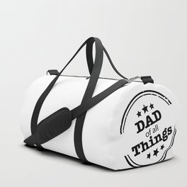 DAD Of A ll Things Duffle Bag