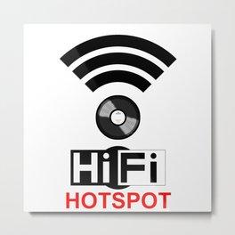HiFi Hotspot Metal Print