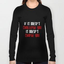 Challenge You Change You Women Racerback Tank Top Shirt Crossfit Train Yoga T-Shirts Long Sleeve T-shirt