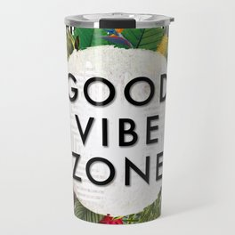 (((( Good Vibes )))) Travel Mug