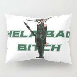Hela bad bitch Pillow Sham
