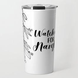 Watch Out! Travel Mug