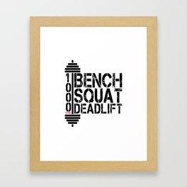 1000 Pounds Bench Squat Deadlift Powerlift Club Fitness Bodybuilder Bodybuilding Framed Art Print
