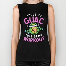 About To Guac This Damn Workout Biker Tank
