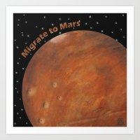 Migrate To Mars Art Print