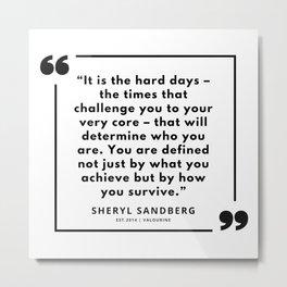 16   | Sheryl Sandberg Quotes | 190902 Metal Print