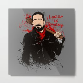 Lucille is coming Metal Print